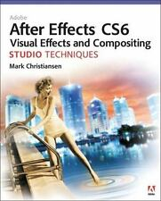 Adobe After Effects CS6 Visual Effects and Compositing Studio Techniques, Christ