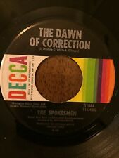 "SPOKESMEN 45 Rpm Record ""The Dawn Of Correction / For You Babe"""