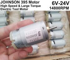 JOHNSON DC 6v 12v 24v 14800RPM High Quality Torque electric Tool small 395 Motor