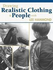 Hammond Lee-Drawing Realistic Clothing And People  BOOK NEW