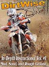 DIRTWISE VOLUME 1 (Shane Watts) -  Mud, Sand & Rough Ground - MX/FMX DVD