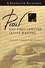 Paul and First-Century Letter Writing : Secretaries, Composition and Collection