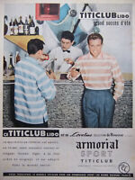 PUBLICITÉ DE PRESSE 1955 LE TITICLUB LIDO EN LOVELINE BOUSSAC ARMORIAL SPORT