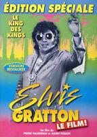 ELVIS GRATTON - LE KING DES KINGS - EDITION SPECIALE