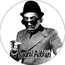 CHAPA/BADGE LAUREL AITKEN . pin button ska reggae dub bob marley specials madnes