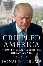 Crippled America: How to Make America Great Again - Donald Trump (CD, Audio) NEW