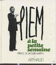 PIEM A LA PETITE SEMAINE   ARTHAUD 1975