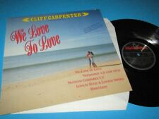 Cliff Carpenter / We Love To Love (Germany 1990, Hansa 211 120) - LP