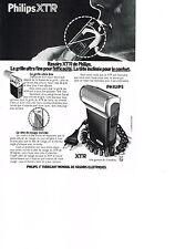 PUBLICITE  1974   PHILIPS  XTR   rasoir