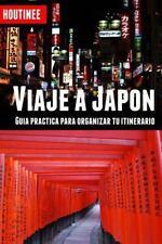 Viaje a Japón - Turismo Fácil y Por Tu Cuenta : Guía Práctica para Organizar...