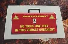 Warning Sticker NO TOOLS LEFT IN THIS VEHICLE OVERNIGHT  CAR /VAN decal