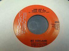 "Bo Kirkland Grandfather Clock / Sure Got a Thing For You 7"" 45 rpm Claridge VG+"