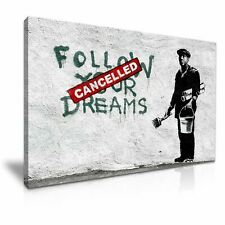 Bansky Follow Your Dreams CANVAS WALL ART PICTURE PRINT STRETCHED 20X30 INCHES
