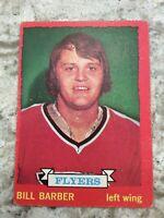 1973-74 OPC # 81 FLYERS BILL BARBER ROOKIE VG CARD Ref213