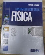 ESPERIMENTI E IDEE DELLA FISICA VOL.1 senza Cd - SERGIO PAPUCCI - HOEPLI SCUOLA