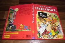 Gerti Mauser-Lichtl+Felicitas Kuhn+Gisela Fischer -- MEIN GROßES OSTERBUCH /1993