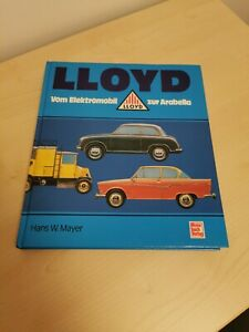 Lloyd: Vom Elektromobil zur Arabella (Motorbuch Verlag) Hans, W. Mayer