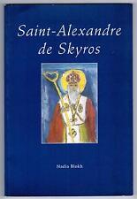 """SAINT ALEXANDRE DE SKYROS"" NADIA BLOKH (1997) PEINTURE / DEDICACE"