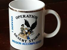 Vintage U.S. Military-OPERATION DESERT STORM-MISSION ACCOMPLISHED Coffee MUG