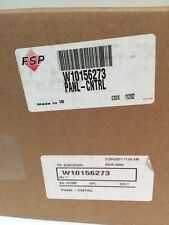 Whirlpool FSP Wall Oven Control Panel Assembly Part # W10156273 New NOS