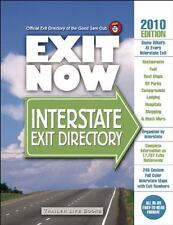 2010 Exit Now: Interstate Exit Directory, , 0934798974, Book, Good