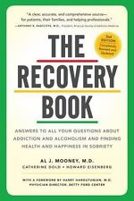 The Recovery Book: Answers to All Your Questions about Addiction and Alcoholism