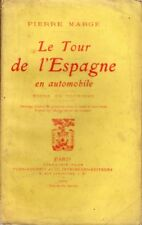 Le Tour de l'Espagne en Automobile/Etude de Tourisme/Pierre Marge/1909