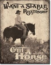 Want A Stable Relationship Get A Horse Tin Sign Cowboy Wall Poster Decor