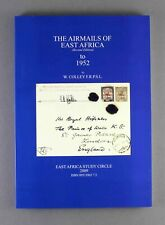 THE AIRMAILS OF EAST AFRICA TO 1952 W COLLEY (2ND EDITION) POSTAL HISTORY BOOK