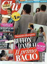 Chi.Gigi Buffon,Ilaria D'Amico,Eros Ramazzotti,Marica Pellegrinelli,Dario Nanni