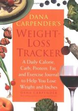 Dana Carpenders Weight-Loss Tracker: A Daily Calo