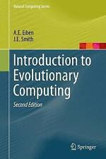 Introduction to Evolutionary Computing (Natural Computing Series) by A.E. Eiben