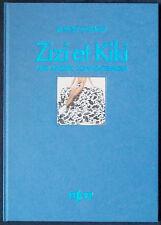 Rudolf SCHÄFER. Zizi et Kiki. Kellner, 1993. E.O.