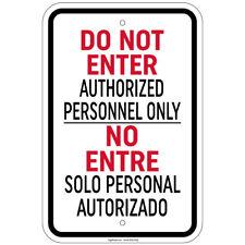 Bilingual Do Not Enter No Entre Solo Personal Sign 8x12 Aluminum