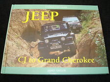 JEEP: CJ TO GRAND CHEROKEE BY JAMES TAYLOR 1999 1st EDITION H/B NEW