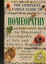 the complete family guide to homeopathy
