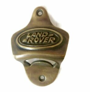 LAND ROVER Bottle Opener 100 % brass works AGED screws included heavy