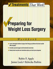 NEW Preparing for Weight Loss Surgery: Workbook (Treatments That Work)