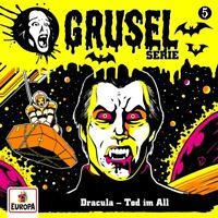 GRUSELSERIE - 005/DRACULA-TOD IM ALL   CD NEU