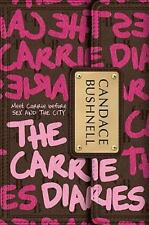 Candace Bushnell~THE CARRIE DIARIES~SIGNED 1ST/DJ~NICE COPY