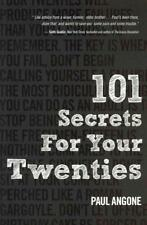 101 SECRETS FOR YOUR TWENTIES - ANGONE, PAUL - NEW PAPERBACK BOOK