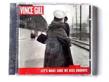 VINCE GILL  -  LET'S MAKE SURE WE KISS GOODBYE  -  CD 2000  NUOVO E SIGILLATO