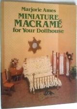 Miniature Macrame for Your Dollhouse Marjorie Ames 1981 paperback