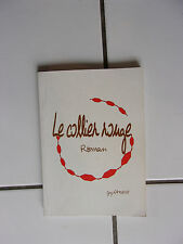 Guy LAMOUSSE Le collier rouge ( roman de 2001. bel état)