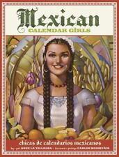 Mexican Calendar Girls: Chicas de calendarios Mexicanos, Angela Villalba, Good B