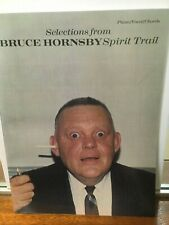 Spirit Trail - Selections from Bruce Hornsby, Sheet Music Songbook
