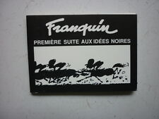 FRANQUIN / GASTON  / PREMIERE SUITE AUX IDEES NOIRES  /  EO  1989