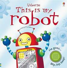 This is My Robot by Jessica Greenwell (Board book, 2010) usborne book