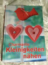 Charmante Kleinigkeiten nähen - Buch - Schritt für Schritt Anleitungen