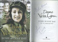 SIGNED DAME VERA LYNN SOME SUNNY DAY MY AUTOBIOGRAPHY FIRST EDITION HB DJ 2009